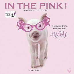 In the Pink 2013 Calendar