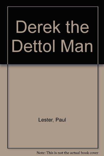 derek-the-dettol-man