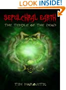 The Temple of the Dead (Sepulchral Earth Book 2)