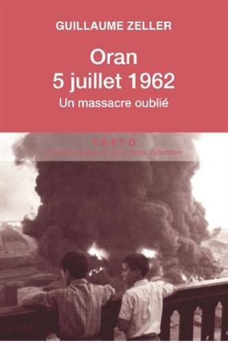 oran-5-juillet-1962-un-massacre-oublie-texto