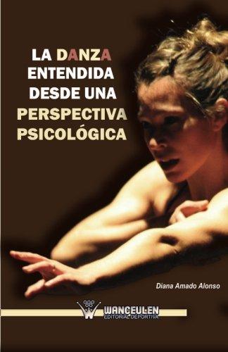 La Danza Entendida Desde Una Perspectiva Psicológica
