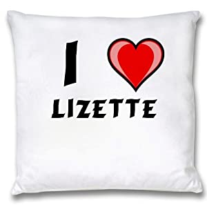 White Cushion Cover with I Love Lizette (first name/surname/nickname)