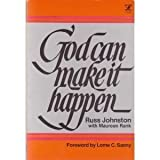 img - for God Can Make It Happen (An Input Book) by Russ Johnston (1976-06-03) book / textbook / text book