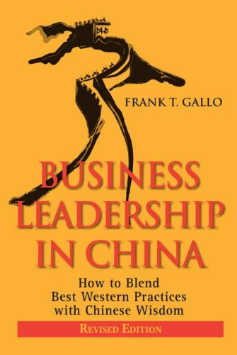 Business Leadership in China: How to Blend Best