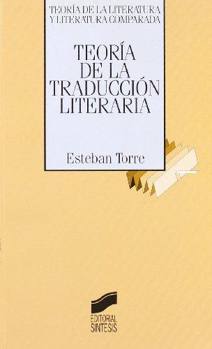 TEORIA DE LA TRADUCCION LITERARIA