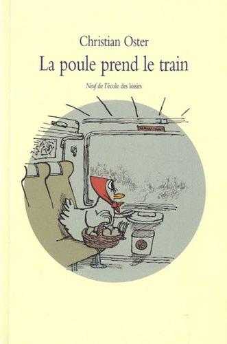 La Poule prend le train