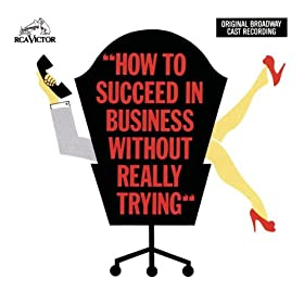 How To Succeed On Broadway With A Really Big Star