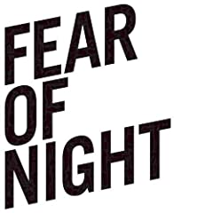 Fear of Night