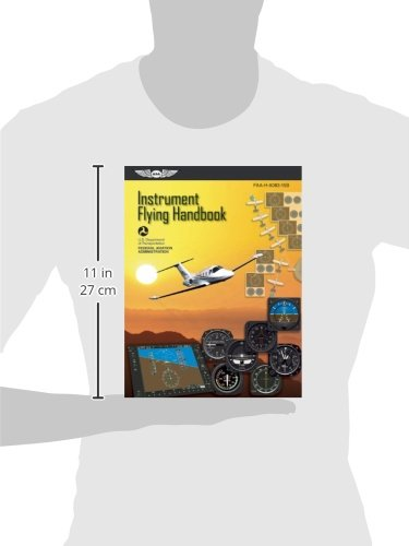 Instrument Flying Handbook (FAA Handbooks Series)