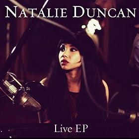 Natalie Duncan Live EP (Real World Studios December 2011)