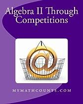 Algebra II Through Competitions