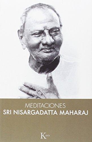 Meditaciones Con Sri Nisargadatta Mahraj (Sabiduría perenne)
