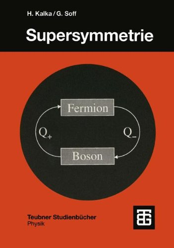 Supersymmetrie (Teubner Studienbücher Physik) (German Edition)