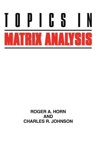 Topics in matrix analysis