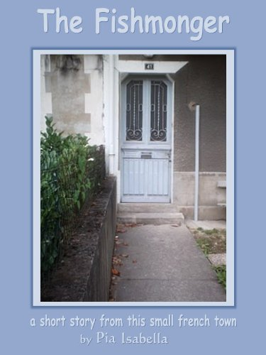The Fishmonger (a short story of 3405 words from this small French town) PDF