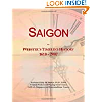 Saigon: Webster's Timeline History, 1618 - 2007