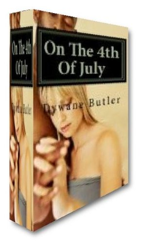 Book: On The 4th Of July by Dywane Butler