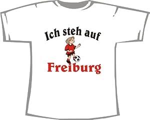 Ich steh auf FREIBURG; T-Shirt weiß