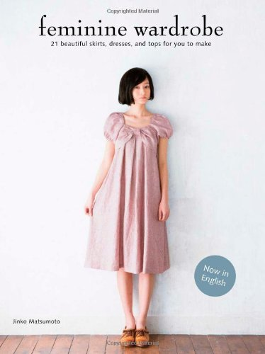 Chronicle Books Feminine Wardrobe: Town, Party, Resort