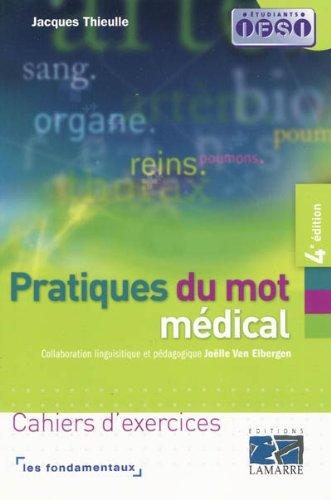 Pratique du mot médical