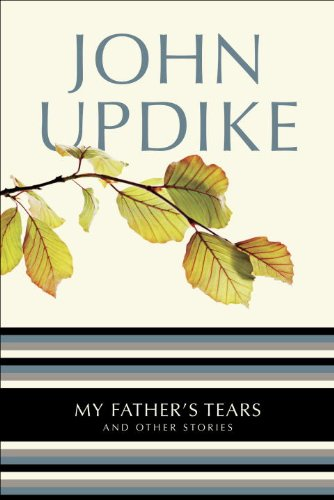 My Father's Tears: And Other Stories