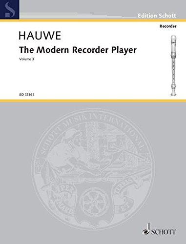 The Modern Recorder Player, Volume III: v. 3