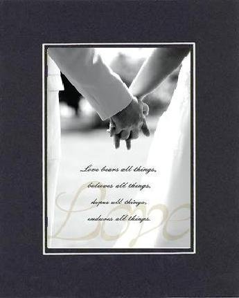 Poems For Wedding - Love Bears All Things, Believes All Things, Hopes All Things, Endures All Things. . . 8 X 10 Inches Biblical/Religious Verses Set In Double Beveled Matting (Black On Black) - A Timeless And Priceless Poetry Keepsake Collection front-946953
