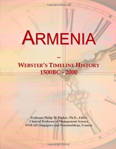 Armenia: Webster's Timeline History, 1500BC - 2000