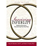 img - for [(Surviving Infidelity: Making Decisions, Recovering from the Pain)] [Author: Rona B. Subotnik] published on (June, 2005) book / textbook / text book