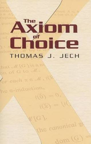 The Axiom of Choice (Dover Books on Mathematics)