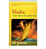 img - for [ [ [ Madoc (Madoc Saga #01) [ MADOC (MADOC SAGA #01) ] By Winter, Pat ( Author )Dec-01-2000 Paperback book / textbook / text book