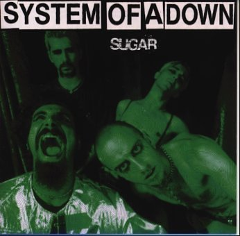 Sugar by System Of A Down (1999-06-02)
