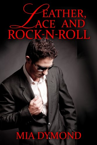 Leather, Lace and Rock-n-Roll (SEALS, Inc., Book 1) by Mia Dymond