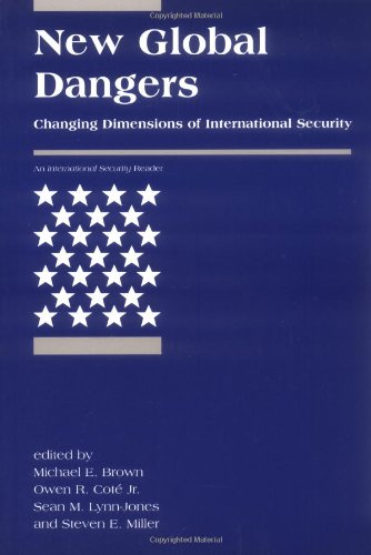 New Global Dangers: Changing Dimensions of International...