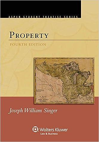 Property, Fourth Edition (Aspen Treatise)
