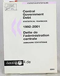 Central Government Debt 2003: 1992-2001: Statistical Yearbook