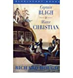 Captain Bligh and Mr.Christian: The Men and the Mutiny (1861761325) by Richard Hough