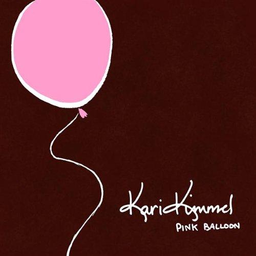 CD : KARI KIMMEL - Pink Balloon