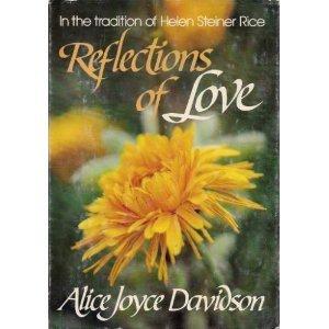 Reflections of love, Alice Joyce Davidson