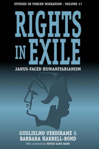 Rights in Exile: Janus-Faced Humanitarianism (Studies in Forced Migration)
