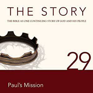 The Story, NIV: Chapter 29 - Paul's Mission (Dramatized) | [Zondervan Bibles (editor)]
