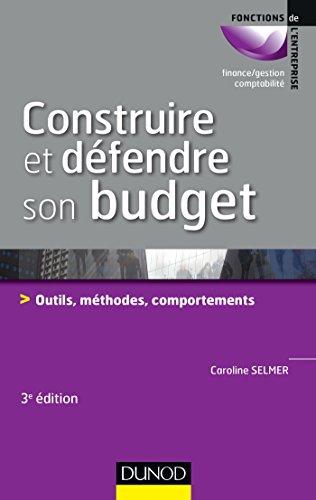 construire-et-defendre-son-budget-3e-ed-outils-methodes-comportements