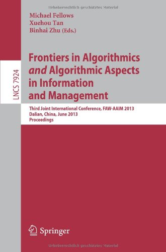 Frontiers in Algorithmics and Algorithmic Aspects in Information and Management: Third Joint International Conference, F