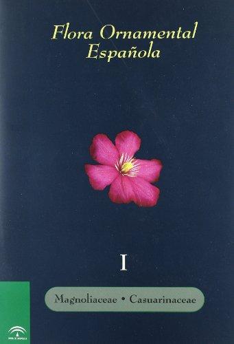 flora-ornamental-espanola-las-plantas-cultivadas-en-la-espana-peninsular-e-insular-ti-magnoliaceae-a