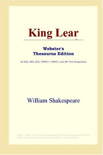 King Lear (Webster's Thesaurus Edition)