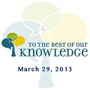 To the Best of Our Knowledge: Minding Mortality Radio/TV Program