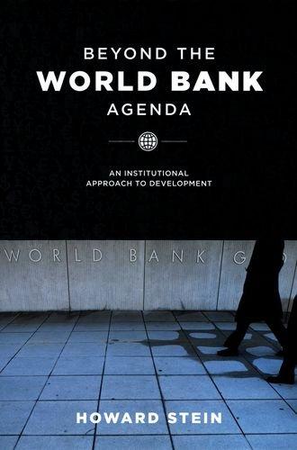 Beyond the World Bank Agenda: An Institutional Approach...