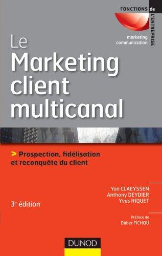 Le marketing client multicanal