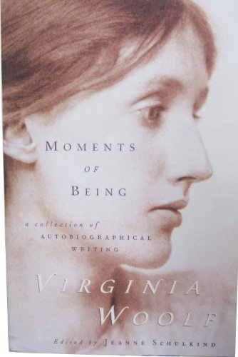 moment of being Moments of being summary & study guide includes detailed chapter summaries and analysis, quotes, character descriptions, themes, and more.