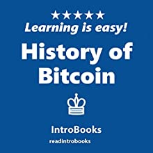History of Bitcoin Audiobook by  IntroBooks Narrated by Andrea Giordani